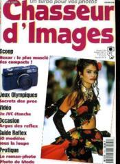 CHASSEUR D'IMAGES , le magazine de l'amateur et du débutant N° 140 - SCOOP: HEXAR: LE PLUS MUSCLE DES COMPACTS - JEUX OLYMPIQUES: SECRETS DES PROS - GUIDE REFLEX: 50 MODELES SOUS LA LOUPE - PRATIQUE: LE ROMAN-PHOTO PHOTO DE MODE - Couverture - Format classique