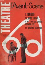 L'AVANT-SCENE - THEATRE N° 244 - L'IDIOTE de MARCEL ACHARD - IL N'Y A PAS QUE L'AMOUR D'EDMOND SEE - Couverture - Format classique