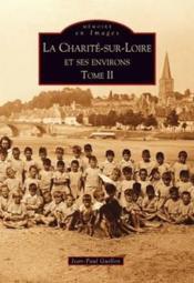 La Charité-sur-Loire et ses environs t.2 - Couverture - Format classique