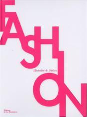 Fashion ; histoire et styles - Couverture - Format classique