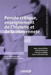Pensée critique, enseignement de l'histoire et de la citoyenneté - Couverture - Format classique