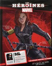 Marvel ; les héroïnes ; Black Widow ; le guide visuel ultime - Couverture - Format classique