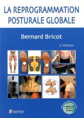 La reprogrammation posturale globale (2e édition) - Couverture - Format classique