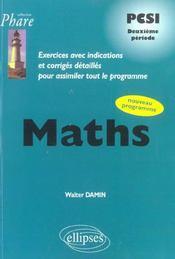 Maths Pcsi Deuxieme Periode Exercices Avec Indications Et Corriges Detailles Nouveau Programme - Intérieur - Format classique