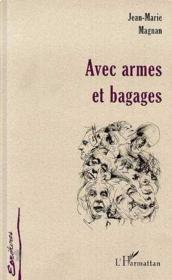 Avec armes et bagages - Couverture - Format classique
