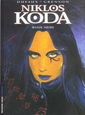 Niklos Koda t.6 ; magie noire - Intérieur - Format classique