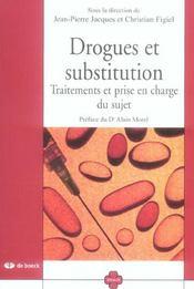 Drogues et substitution ; traitements et prise en charge du sujet - Intérieur - Format classique