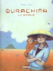 Ourachima le brave t.1 - Couverture - Format classique