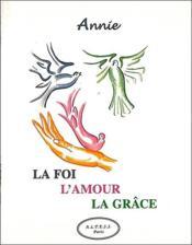 La Foi - L'Amour - La Grace - Couverture - Format classique