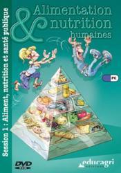 Aliment, nutrition et sante publique (session 1) - Couverture - Format classique