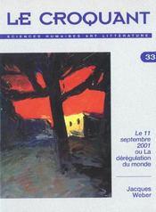 Revue Le Croquant N.33 ; Pens2e Critique Analytique Ou Ironique Sur L'Evènement Du 11 Septembre 2001 - Intérieur - Format classique