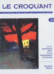 Revue Le Croquant N.33 ; Pens2e Critique Analytique Ou Ironique Sur L'Evènement Du 11 Septembre 2001 - Couverture - Format classique