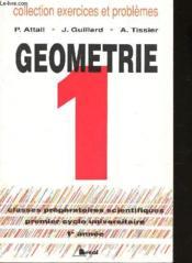 Geometrie t.1 ex et problemes resolus 1ere annee - Couverture - Format classique