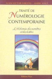 Traite de numerologie contemporaine ; l'alchimie des nombres et des lettres - Intérieur - Format classique