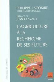 Quatre Scenarios Pour L'Avenir De L'Agriculture - Intérieur - Format classique
