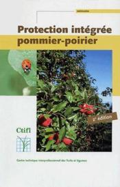 Protection integrée pommier-poirier (2e édition) - Couverture - Format classique