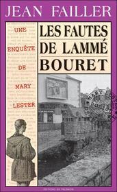MARY LESTER T.24 ; les fautes de Lammé Bourret - Intérieur - Format classique