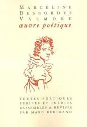 Marceline Desbordes-Valmore, oeuvre poétique - Couverture - Format classique