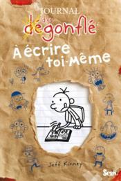 telecharger Journal d'un degonfle – a ecrire toi-meme livre PDF/ePUB en ligne gratuit