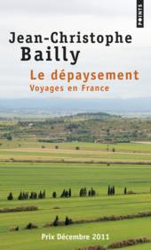Le dépaysement ; voyages en France - Couverture - Format classique