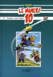 Le numéro 10 t.1 ; Treaux, c'est trop ! - Couverture - Format classique
