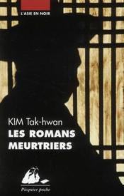 Les romans meurtriers - Couverture - Format classique