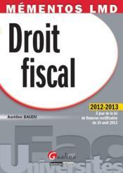 Droit fiscal ; 2012-2013 - Couverture - Format classique