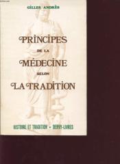 Principes De La Medecine Selon La Traditio - Couverture - Format classique