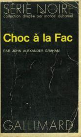 Collection : Serie Noire N° 1561 Choc Al A Fac - Couverture - Format classique