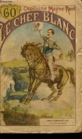 Le Chef Blanc. Collection : Les Auteurs Celebres N° 479. - Couverture - Format classique
