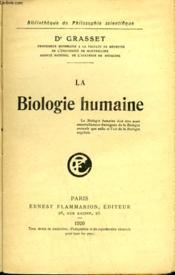 La Biologie Humaine. Collection : Bibliotheque De Philosophie Scientifique. - Couverture - Format classique