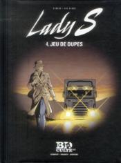 Lady S. T.4 ; jeu de dupes - Couverture - Format classique