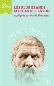 Les plus grands mythes de Platon - Couverture - Format classique