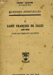 Richesses Spirituelles - Ii - Saint Francois De Sales - Pour Les Temps Et Les Fetes - Couverture - Format classique