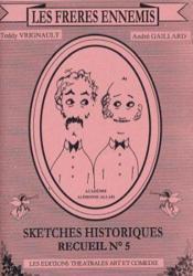 Les freres ennemis ; sketches historiques - Couverture - Format classique