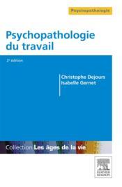 Psychopathologie du travail - Couverture - Format classique