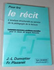 Pour lire le récit. L'analyse structurale au service de la pédagogie de la lecture. - Couverture - Format classique
