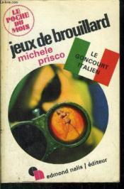Jeux De Brouillard- Collection