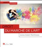 Droit du marché de l'art - Couverture - Format classique