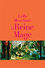 Leïla Menchari, la reine mage - Couverture - Format classique