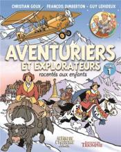 Aventuriers et explorateurs racontés aux enfants t.1 - Couverture - Format classique