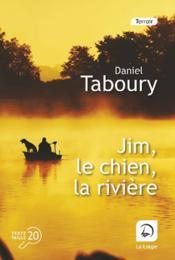 Jim, le chien, la rivière - Couverture - Format classique