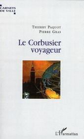 Le Corbusier voyageur - Intérieur - Format classique