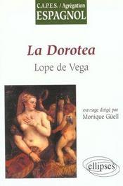 La Dorotea Lope De Vega Capes/Agregation Espagnol - Intérieur - Format classique