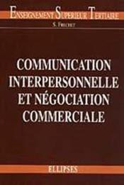 Communication Interpersonnelle Et Negociation Commerciale - Couverture - Format classique
