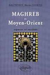 Maghreb Et Moyen-Orient Espaces Et Societes - Intérieur - Format classique