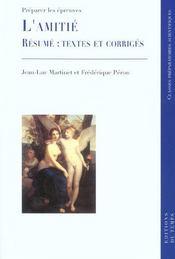 L'amitié ; résumé : textes et corrigés ; classes prépas scientifiques - Intérieur - Format classique