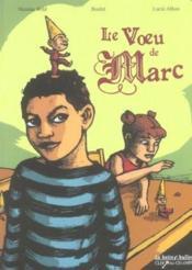 Le voeu de Marc - Couverture - Format classique
