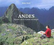 Andes ; visions d'un peintre itinérant - Couverture - Format classique