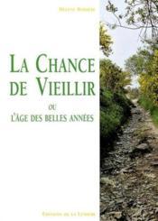Chance De Vieillir (La) - Couverture - Format classique